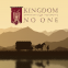 Kingdom of No One
